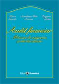 Audit financiar: misiuni de asigurare și servicii conexe