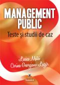 Management public. Teste și studii de caz