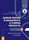 Abordări moderne în managementul și economia organizației. Volumul 1 - Managementul general al organizației