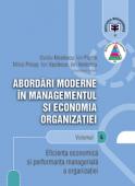 Abordări moderne în managementul și economia organizației. Volumul 4 - Eficiența economică și performanța managerială a organizației