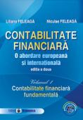Contabilitate financiară. O abordare europeană și internațională, ediția a doua. Volumul 1 - Contabilitate financiară fundamentală