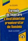 Formula de finanțare a învățământului preuniversitar din România: studii și proiecte