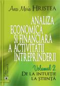Analiza economică și financiară a activității întreprinderii: de la intuiție la știință, volumul 2