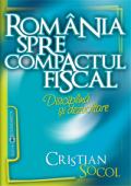 România spre compactul fiscal: disciplină și dezvoltare