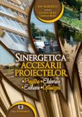 Sinergetica accesării proiectelor: pregătire, elaborare, evaluare, optimizare