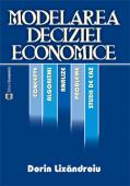 Modelarea deciziei economice: concepte, algoritmi, analize, probleme și studii de caz
