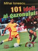 101 idoli ai gazonului