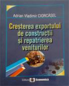 Creșterea exportului de construcții și repatrierea veniturilor