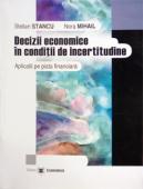 Decizii economice în condiții de incertitudine: aplicații pe piața financiară