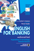 English for banking: advanced level - specializare în terminologia financiar-bancară
