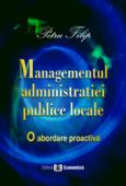 Managementul administrației publice locale: o abordare proactivă