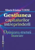 Gestiunea capitalurilor întreprinderii: optimizarea structurii financiare