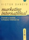 Marketing internațional: provocări și tendințe la începutul mileniului trei, ediția I