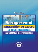 Managementul strategiilor de export la nivel național, sectorial și regional