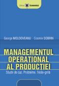 Managementul operațional al producției: studii de caz, probleme, teste-grilă