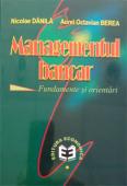 Managementul bancar: fundamente și orientări