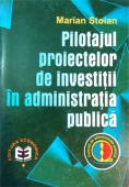 Pilotajul proiectelor de investiții în administrația publică