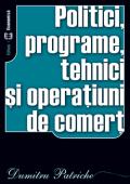 Politici, programe, tehnici și operațiuni de comerț