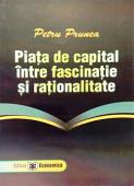 Piața de capital între fascinație și raționalitate