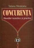 Concurența: abordări teoretice și practice