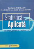 Statistică aplicată: indicatori, sinteze și studii de caz