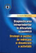 Diagnosticarea întreprinderilor în dificultate economică: strategii și politici de redresare și dinamizare a activității
