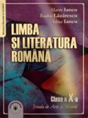 Limba și literatura română. Manual pentru clasa a X-a, pentru Școala de Arte și Meserii