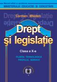 Drept și legislație. Manual pentru clasa a X-a, filiera tehnologică, profilul servicii