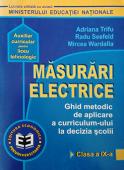 Măsurări electrice: ghid metodic de aplicare a curriculum-ului la decizia școlii, clasa a IX-a, liceu tehnologic