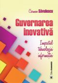 Guvernarea inovativă. Impactul tehnologiei informației