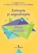 Entropia și negentropia. Dilema societății
