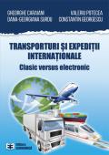 Transporturi și expediții internaționale. Clasic versus electronic