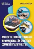 Implicațiile noilor tehnologii informaționale în creșterea competitivității turistice