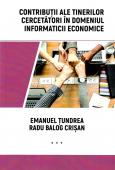 Contribuții ale tinerilor cercetători în domeniul informaticii economice