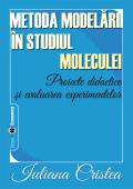 Metoda modelării în studiul moleculei. Proiecte didactice și evaluarea experimentelor