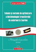 Tehnici și metode de optimizare a biotehnologiei transferului de embrioni la taurine