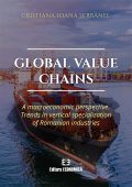 Global value chains. A macroeconomic perspective. Trends in vertical specialization of Romanian industries