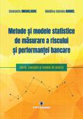 Metode și modele statistice de măsurare a riscului și performanței bancare