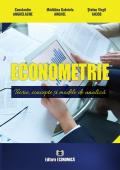 Econometrie. Teorie, concepte și modele de analiză
