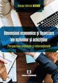 Dimensiuni economice și financiare ale fuziunilor și achizițiilor. Perspective naționale și internaționale