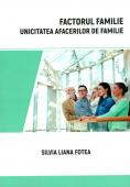 Factorul familie. Unicitatea afacerilor de familie
