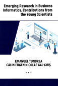 Emerging Research in Business Informatics. Contributions from the Young Scientists