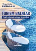 Turism balnear. Evoluție și tendințe la început de nou mileniu