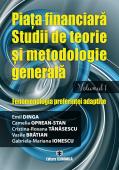 Piața financiară. Studii de teorie și metodologie generală. Volumul 1: Fenomenologia preferinței adaptive