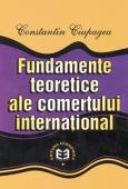 Fundamente teoretice ale comerțului internațional