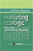 Marketing ecologic: etica verde a producției și consumului