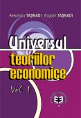 Universul teoriilor economice, volumul I