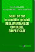 Studii de caz în condițiile aplicării reglementărilor contabile simplificate