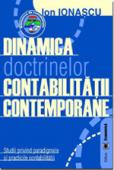 Dinamica doctrinelor contabilității contemporane: studii privind paradigmele și practicile contabilității