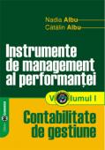 Instrument de management al performanței. Volumul I - Contabilitate de gestiune